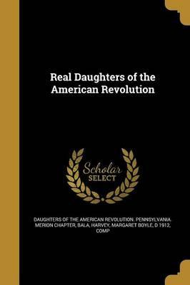 Real Daughters of the American Revolution