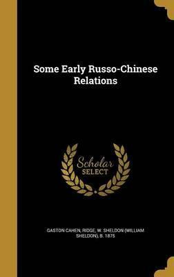 Some Early Russo-Chinese Relations