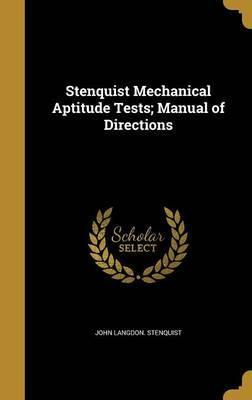 Stenquist Mechanical Aptitude Tests; Manual of Directions