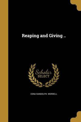 Reaping and Giving ..