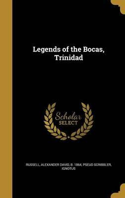 Legends of the Bocas, Trinidad