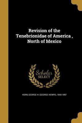 Revision of the Tenebrionidae of America, North of Mexico