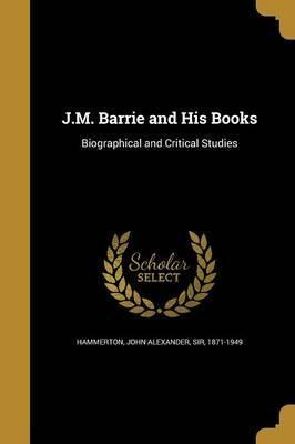 J.M. Barrie and His Books
