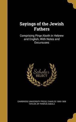 Sayings of the Jewish Fathers
