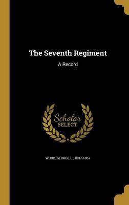 The Seventh Regiment