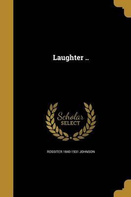 Laughter ..
