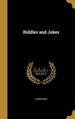 Riddles and Jokes