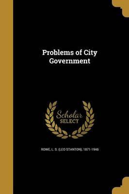 Problems of City Government