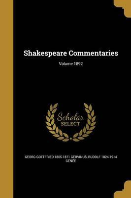 Shakespeare Commentaries; Volume 1892
