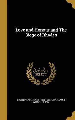 Love and Honour and the Siege of Rhodes