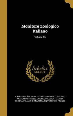 Monitore Zoologico Italiano; Volume 16