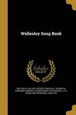 Wellesley Song Book