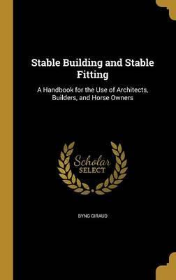 Stable Building and Stable Fitting