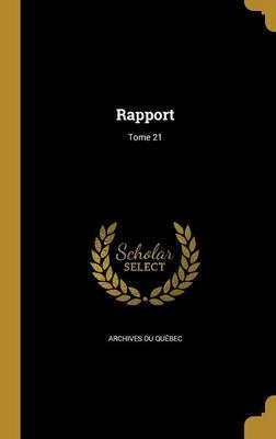 Rapport; Tome 21