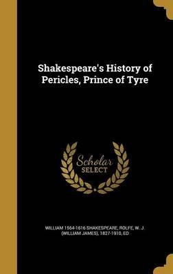 Shakespeare's History of Pericles, Prince of Tyre