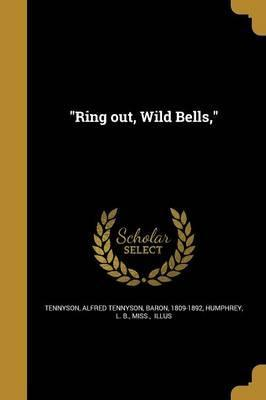 Ring Out, Wild Bells,