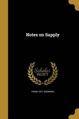 Notes on Supply