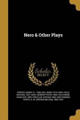 Nero & Other Plays