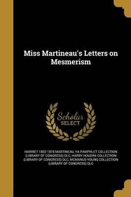 Miss Martineau's Letters on Mesmerism
