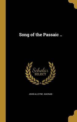 Song of the Passaic ..
