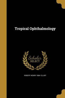 Tropical Ophthalmology