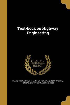 Text-Book on Highway Engineering