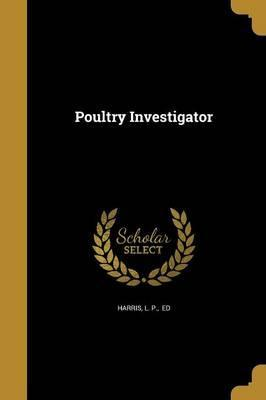 Poultry Investigator