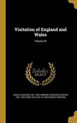 Visitation of England and Wales; Volume 30