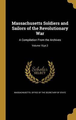 Massachusetts Soldiers and Sailors of the Revolutionary War