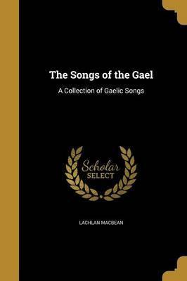The Songs of the Gael