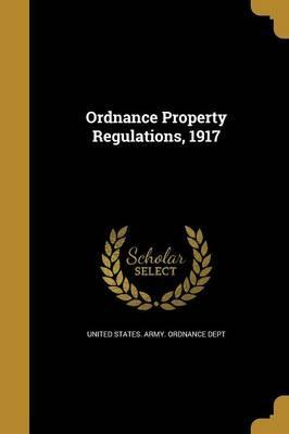 Ordnance Property Regulations, 1917