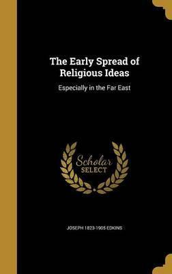 The Early Spread of Religious Ideas