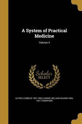 A System of Practical Medicine; Volume 4