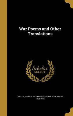 War Poems and Other Translations