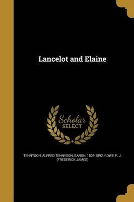 Lancelot and Elaine