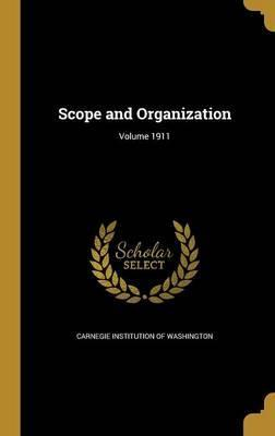 Scope and Organization; Volume 1911