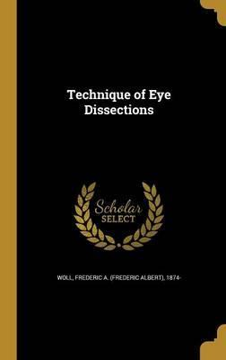 Technique of Eye Dissections