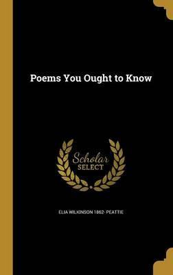 Poems You Ought to Know