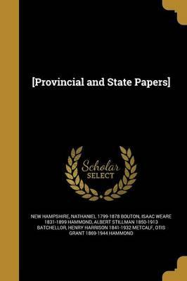 [Provincial and State Papers]