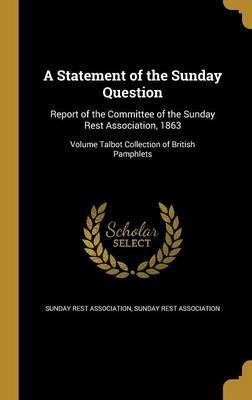 A Statement of the Sunday Question