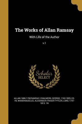 The Works of Allan Ramsay