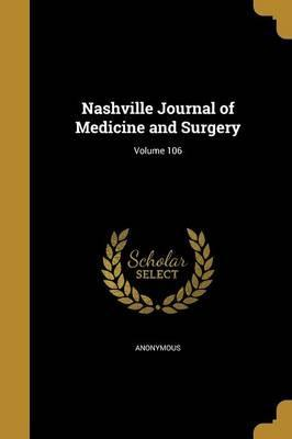 Nashville Journal of Medicine and Surgery; Volume 106