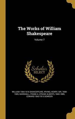 The Works of William Shakespeare; Volume 7