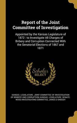 Report of the Joint Committee of Investigation