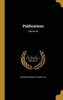 Publications; Volume 49