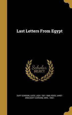 Last Letters from Egypt