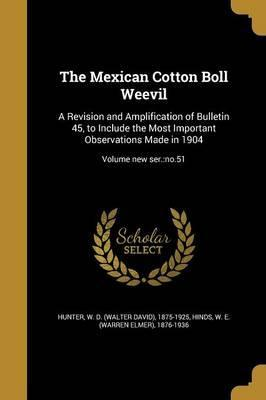 The Mexican Cotton Boll Weevil