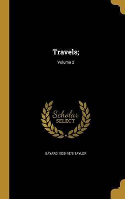 Travels;; Volume 2