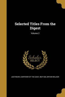 Selected Titles from the Digest; Volume 2