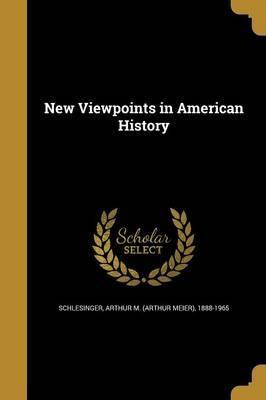 New Viewpoints in American History